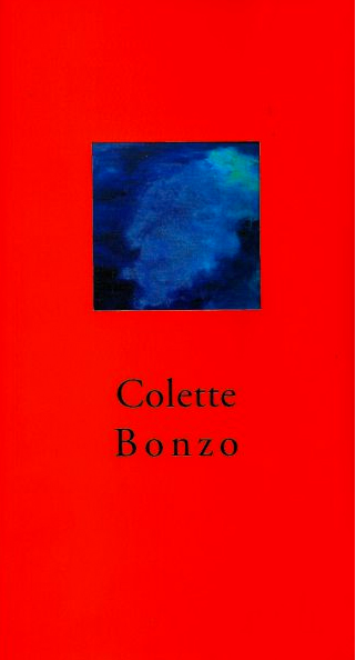 """""""Colette Bonzo"""", texte de Christian Bontzolakis, photographies de Daniel Ponsard, Éditions du Pin."""
